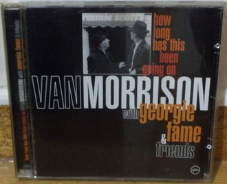 VAN MORRISON WITH GEORGIE FAME & VARIOUS - How Long Has This Been Going On - CD