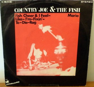COUNTRY JOE AND THE FISH - Fish Cheer & I Feel-Like-I'm-Fixin'-To-Die-Rag - 7inch x 1